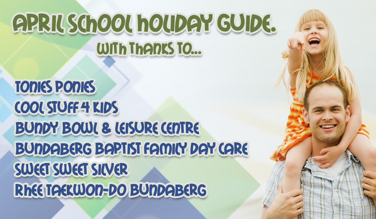 School Holidays Bundaberg