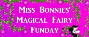 bonnie's magical fairy funday