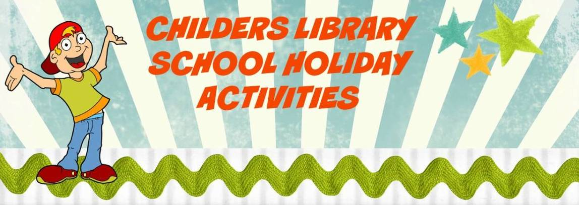 Childers Library School Holiday Activities Spring 2018 - Wide