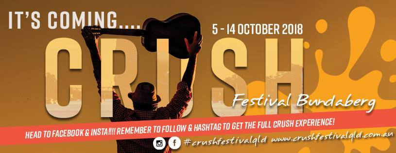 Crush Festival Bundaberg 2018