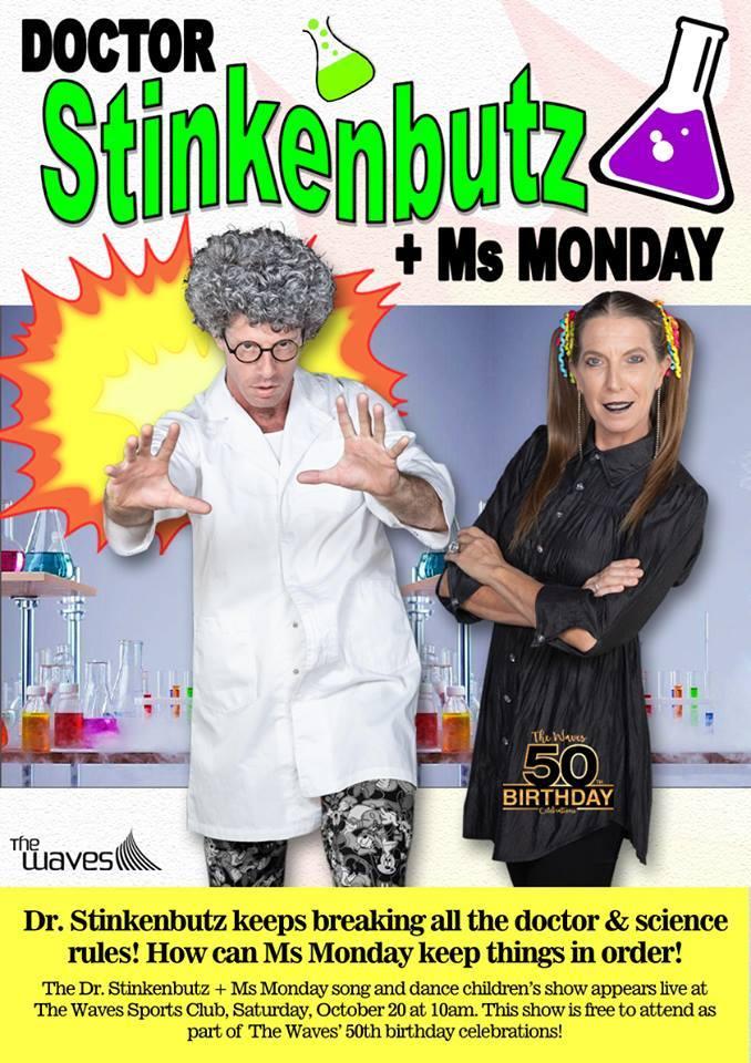 Dr Stinkenbutz and Ms Monday Children's Live Show - Wide Bay Kids